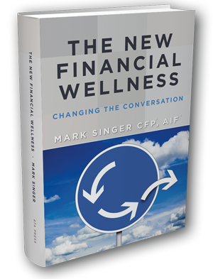 The New Financial Wellness: Changing the Conversation